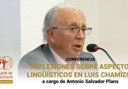 Conferencia 'Reflexiones sobre aspectos lingüísticos en Luis Chamizo' a cargo de Antonio Salvador Plans